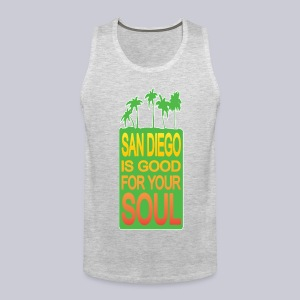 San Diego is Good For Your Soul - Men's Premium Tank