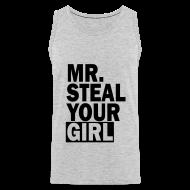 Tank Tops ~ Men's Premium Tank Top ~ mr. steal your girl tank top