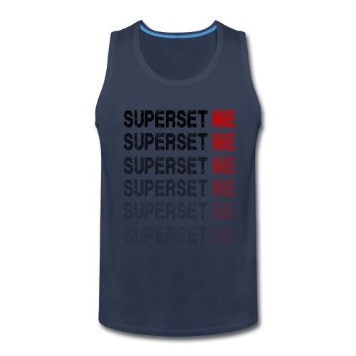 Superset Me - Men's Premium Tank