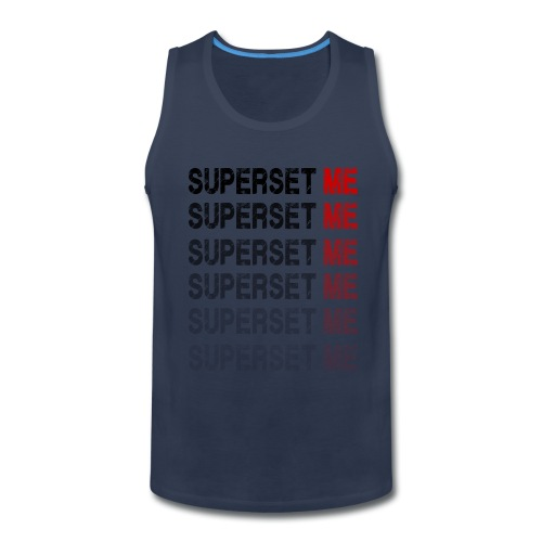 Superset Me - Men's Premium Tank