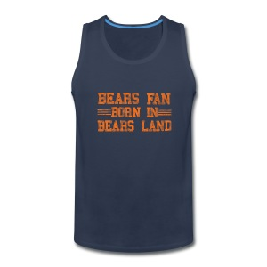 Bears Fan Bears Land - Men's Premium Tank