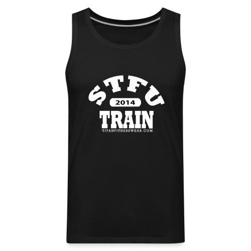 STFU Tank - Men's Premium Tank