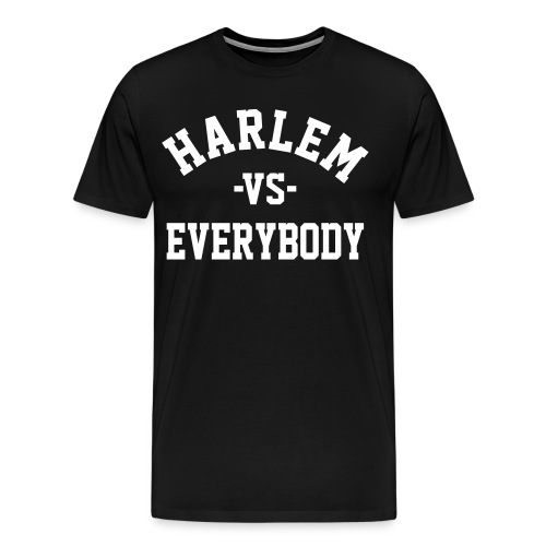 Harlem vs Everybody 3X/4X - Men's Premium T-Shirt