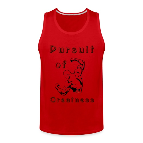 Pursuit of Greatness Men Tank - Men's Premium Tank