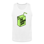 Tank Tops ~ Men's Premium Tank Top ~ NO ADDED JUICE (Green Design) - Tank