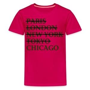 Paris London Nyc Tokyo Chicago - Kids' Premium T-Shirt