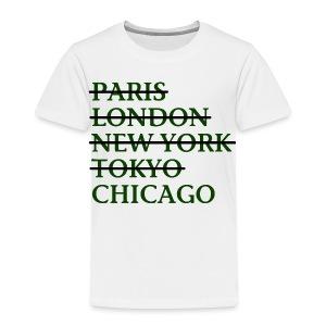 Paris London Nyc Tokyo Chicago - Toddler Premium T-Shirt