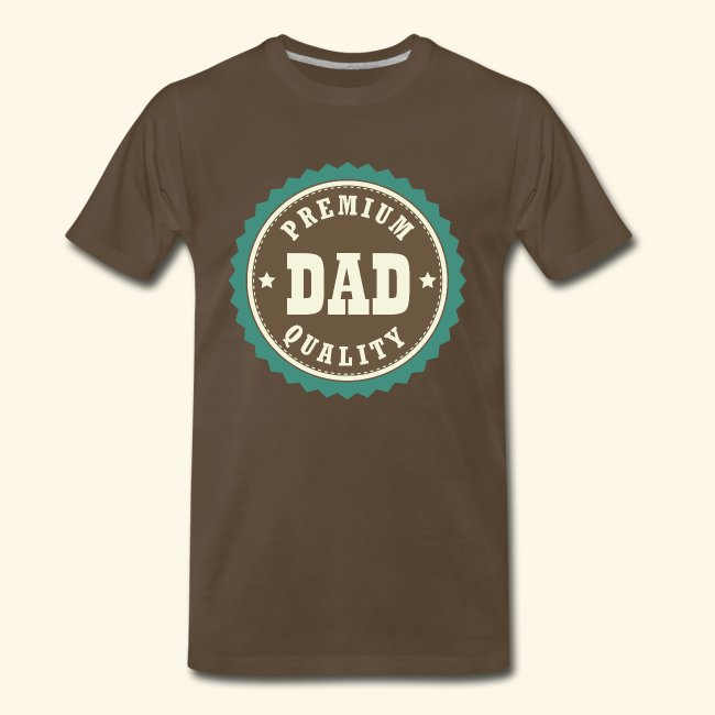 da3e95873 Homewise Shopper | Dad Fathers Day T-shirt (premium quality) - Mens ...