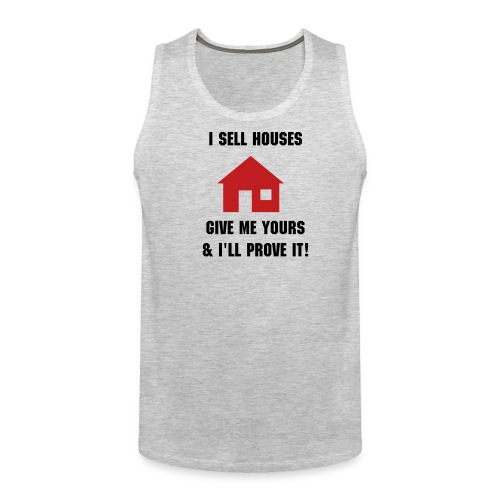 I sell houses - mens tank - Men's Premium Tank