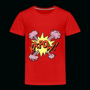 Kapow! - Toddler Premium T-Shirt