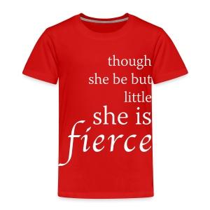 Fierce Toddler Premium T-Shirt - Toddler Premium T-Shirt