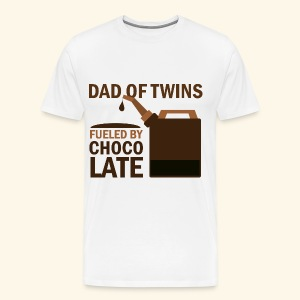 Dad Of Twins Mens T-shirts (fueled by chocolate) - Men's Premium T-Shirt