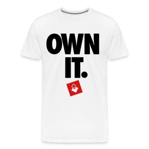 Own It - Men's Shirt - Men's Premium T-Shirt