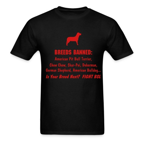 Fight BSL! - Your Dog May Be Next - Men's T-Shirt