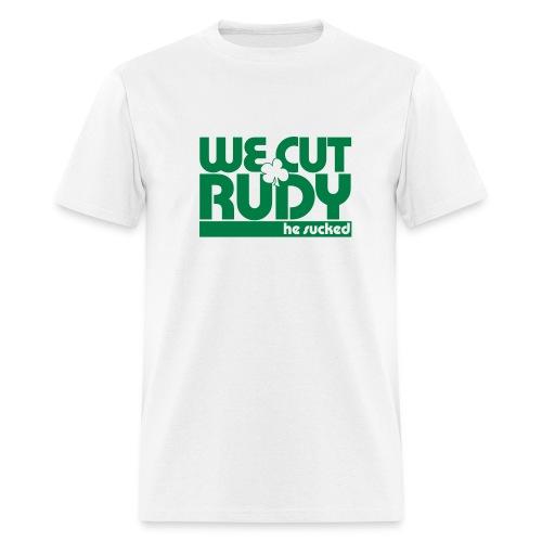 We Cut Rudy - Men's T-Shirt