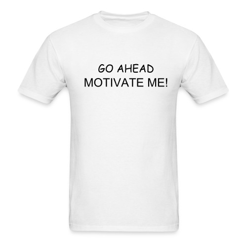 MOTIVATE ME - Men's T-Shirt