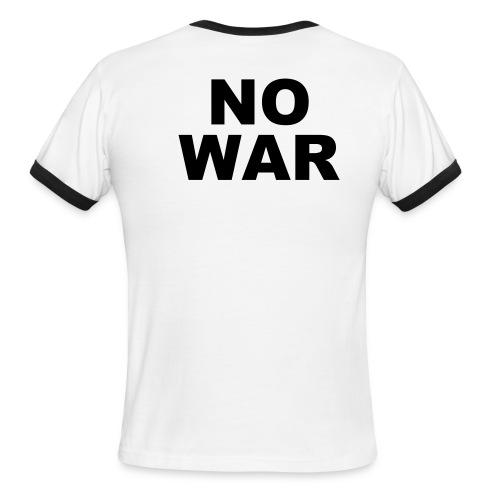 No war shirt - Men's Ringer T-Shirt