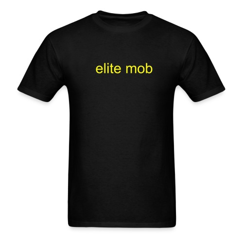elite mob - Men's T-Shirt