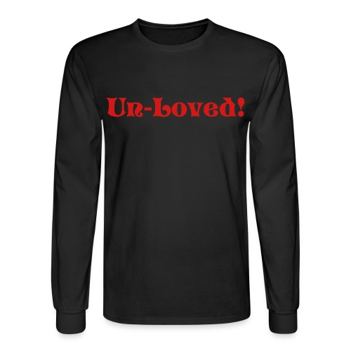 Loved Buy No One! - Men's Long Sleeve T-Shirt