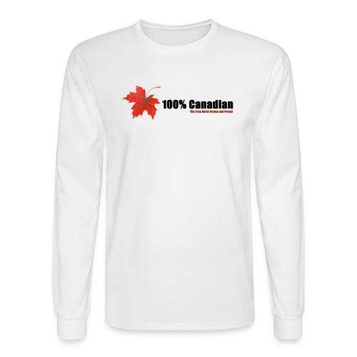 100% Canadian - Men's Long Sleeve T-Shirt