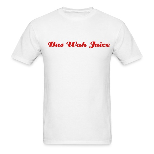 Bus Wah Juice - Men's T-Shirt