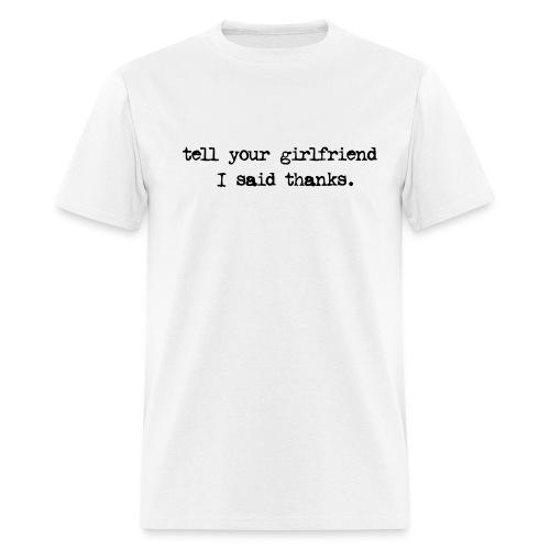 girlfriend - Men's T-Shirt