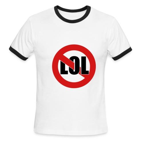 The STOP lol shirt - Men's Ringer T-Shirt