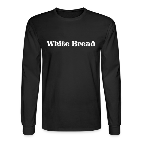 White Bread - Men's Long Sleeve T-Shirt