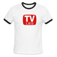 T-Shirts ~ Men's Ringer T-Shirt ~ TV LIES
