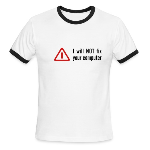 I Will Not - Men's Ringer T-Shirt
