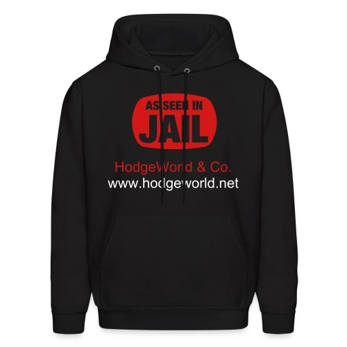 HWCO AS SEEN IN JAIL HOODY - Men's Hoodie