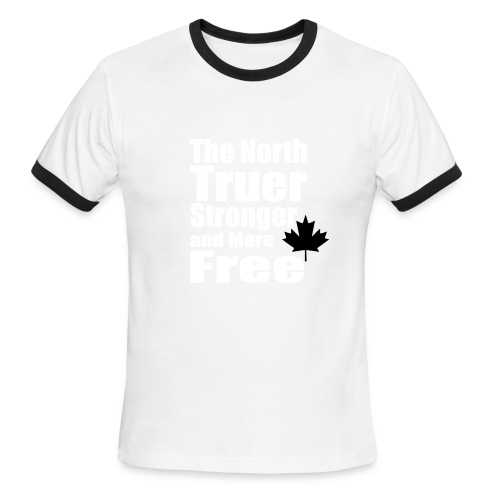 Truer North, Stronger and more Free - Men's Ringer T-Shirt