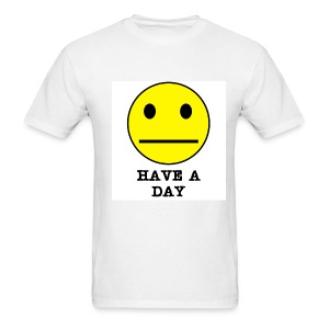 Have A Day! - Men's T-Shirt