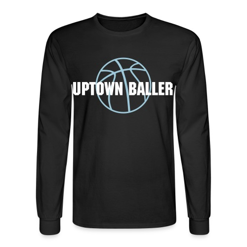 Uptown Baller - Men's Long Sleeve T-Shirt