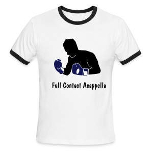Full Contact Acappella T-shirt - Men's Ringer T-Shirt