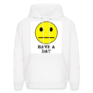 Hoodies ~ Men's Hoodie ~ Have a Day SweatShirt