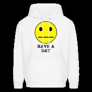 Hoodies ~ Men's Hoodie ~ Have a Day SweatShirt