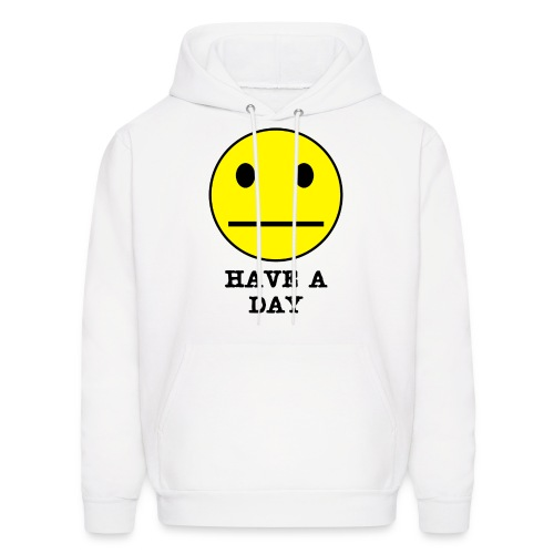 Have a Day SweatShirt - Men's Hoodie