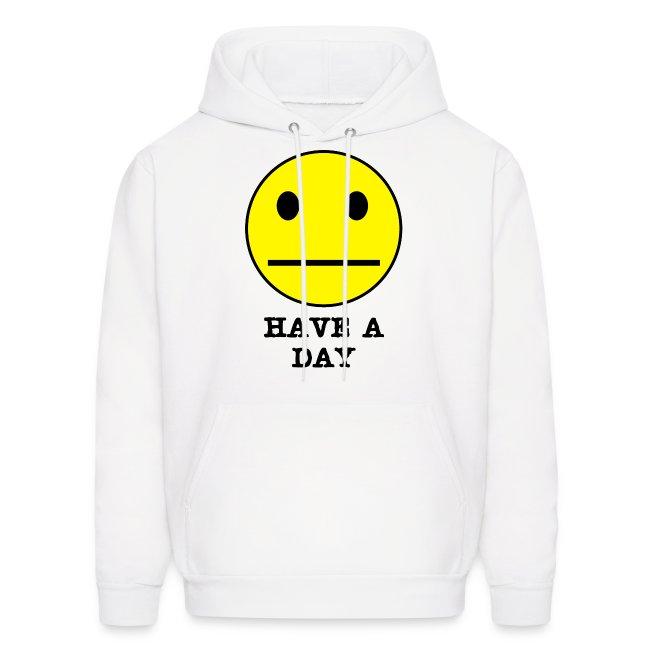 Have a Day SweatShirt