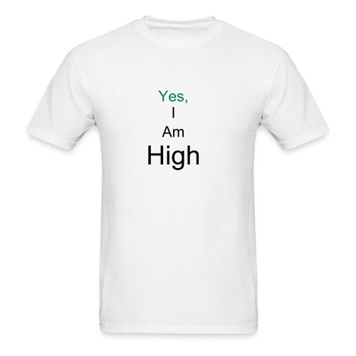 i am high - Men's T-Shirt