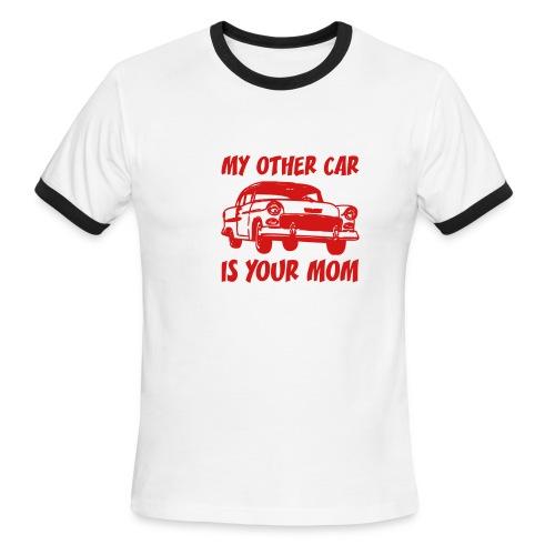 My Other Car Is Your Mom (white ringer) - Men's Ringer T-Shirt