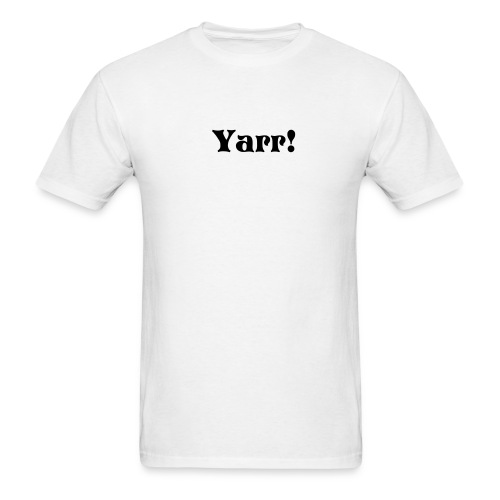 Yarr White - Men's T-Shirt