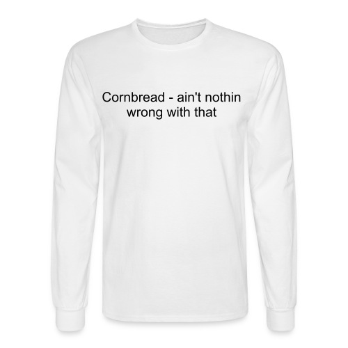 Cornbread - Men's Long Sleeve T-Shirt