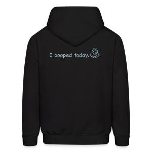 I pooped Today(guys) - Men's Hoodie