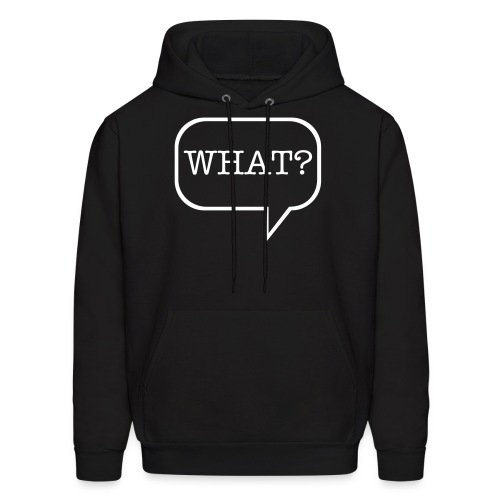 What? Hooded Sweet - Men's Hoodie