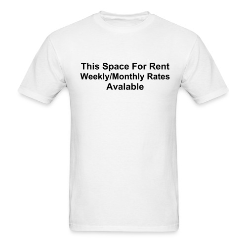 Space For Rent - Men's T-Shirt