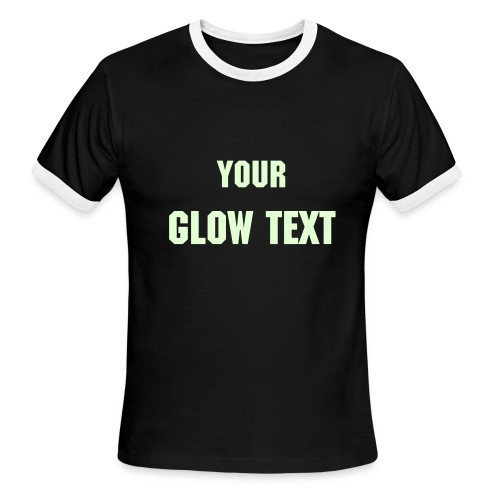 Black/White Ringer with your Glow in the Dark Text - Men's Ringer T-Shirt