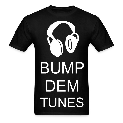 BUMP DEM TUNES(BLACK) - Men's T-Shirt