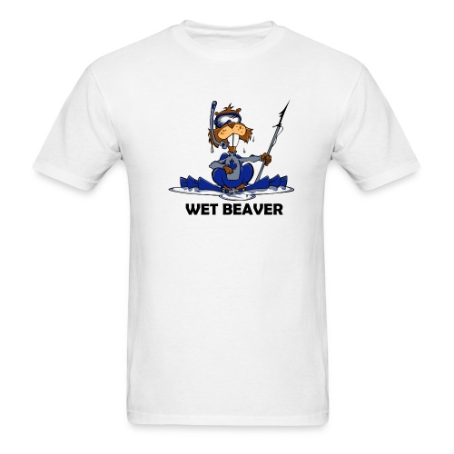 Wet Beaver - Men's T-Shirt