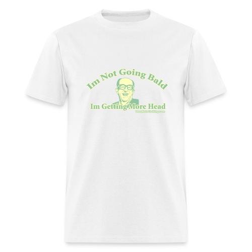 Not Bald, More Head - Men's T-Shirt